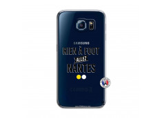 Coque Samsung Galaxy S6 Rien A Foot Allez Nantes