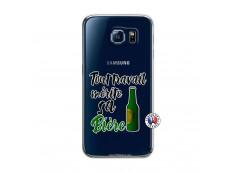 Coque Samsung Galaxy S6 Tout Travail Merite Sa Biere