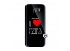Coque Samsung Galaxy S7 Edge I Love Papa