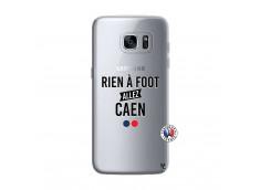 Coque Samsung Galaxy S7 Edge Rien A Foot Allez Caen