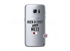 Coque Samsung Galaxy S7 Edge Rien A Foot Allez Metz