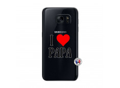 Coque Samsung Galaxy S7 I Love Papa