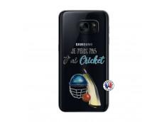 Coque Samsung Galaxy S7 Je peux pas j'ai cricket