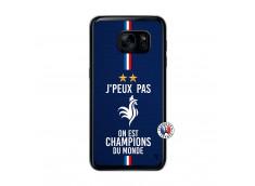 Coque Samsung Galaxy S7 Je Peux Pas On Est Les Champions Du Monde Translu