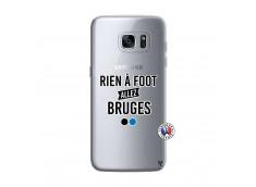 Coque Samsung Galaxy S7 Rien A Foot Allez Bruges