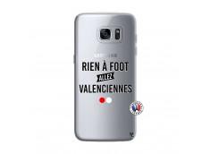 Coque Samsung Galaxy S7 Rien A Foot Allez Valenciennes