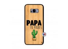 Coque Samsung Galaxy S8 Plus Papa Tu Piques en Bois