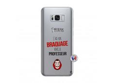 Coque Samsung Galaxy S8 Plus J Peux Pas J Ai Un Braquage Avec Le Professeur