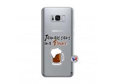 Coque Samsung Galaxy S8 Plus Jamais Sans Ma Brune