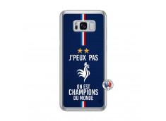 Coque Samsung Galaxy S8 Plus Je Peux Pas On Est Les Champions Du Monde Translu