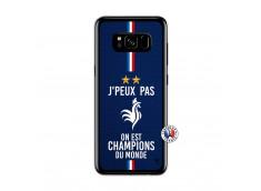Coque Samsung Galaxy S8 Je Peux Pas On Est Les Champions Du Monde Translu