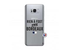 Coque Samsung Galaxy S8 Rien A Foot Allez Bordeaux