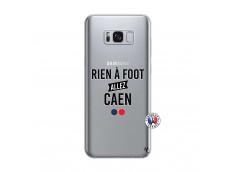 Coque Samsung Galaxy S8 Rien A Foot Allez Caen