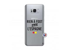 Coque Samsung Galaxy S8 Rien A Foot Allez L'Espagne