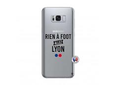 Coque Samsung Galaxy S8 Rien A Foot Allez Lyon