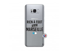 Coque Samsung Galaxy S8 Rien A Foot Allez Marseille