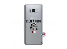 Coque Samsung Galaxy S8 Rien A Foot Allez Metz