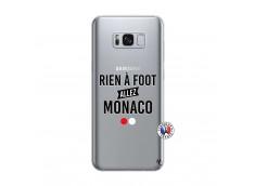 Coque Samsung Galaxy S8 Rien A Foot Allez Monaco