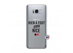 Coque Samsung Galaxy S8 Rien A Foot Allez Nice