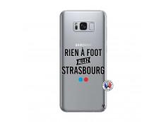 Coque Samsung Galaxy S8 Rien A Foot Allez Strasbourg