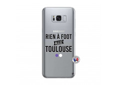 Coque Samsung Galaxy S8 Rien A Foot Allez Toulouse