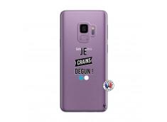 Coque Samsung Galaxy S9 Plus Je Crains Degun