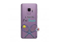 Coque Samsung Galaxy S9 Plus Je Peux Pas J Ai Tennis