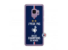 Coque Samsung Galaxy S9 Plus Je Peux Pas On Est Les Champions Du Monde Translu