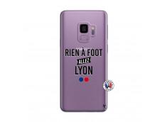 Coque Samsung Galaxy S9 Plus Rien A Foot Allez Lyon