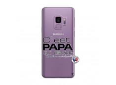 Coque Samsung Galaxy S9 C'est Papa Qui Décide Quand Maman n'est pas là