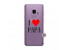 Coque Samsung Galaxy S9 I Love Papa