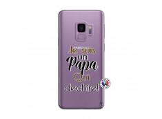 Coque Samsung Galaxy S9 Je Suis Un Papa Qui Dechire