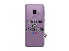Coque Samsung Galaxy S9 Rien A Foot Allez Barcelone