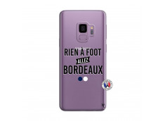 Coque Samsung Galaxy S9 Rien A Foot Allez Bordeaux