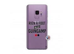 Coque Samsung Galaxy S9 Rien A Foot Allez Guingamp