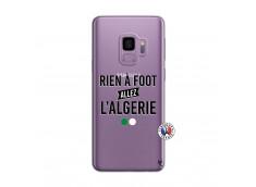Coque Samsung Galaxy S9 Rien A Foot Allez L Algerie