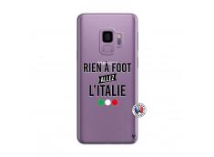 Coque Samsung Galaxy S9 Rien A Foot Allez L'Italie