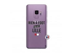 Coque Samsung Galaxy S9 Rien A Foot Allez Lille