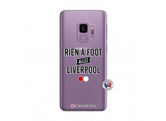 Coque Samsung Galaxy S9 Rien A Foot Allez Liverpool