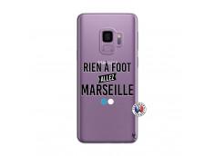 Coque Samsung Galaxy S9 Rien A Foot Allez Marseille