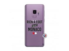 Coque Samsung Galaxy S9 Rien A Foot Allez Monaco