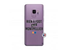 Coque Samsung Galaxy S9 Rien A Foot Allez Montpellier