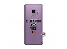 Coque Samsung Galaxy S9 Rien A Foot Allez Nice