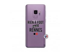 Coque Samsung Galaxy S9 Rien A Foot Allez Rennes