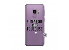 Coque Samsung Galaxy S9 Rien A Foot Allez Toulouse