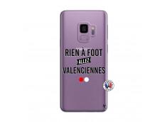 Coque Samsung Galaxy S9 Rien A Foot Allez Valenciennes