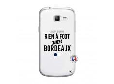 Coque Samsung Galaxy Trend Lite Rien A Foot Allez Bordeaux