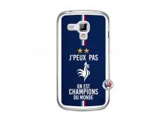 Coque Samsung Galaxy Trend Je Peux Pas On Est Les Champions Du Monde Translu
