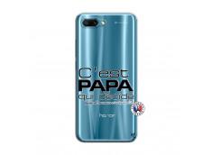 Coque Huawei Honor 10 C'est Papa Qui Décide Quand Maman n'est pas là