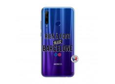 Coque Huawei Honor 20 Lite Rien A Foot Allez Barcelone